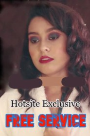 Free Service Part 1 2021 HotSite Hindi Short Film