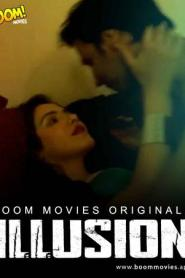 Illusion (2021) BoomMovies Originals Hindi Short Film