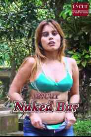 Naked Bar UNCUT (2021) Nuefliks Originals Hindi Web series Season 01 Episodes 02