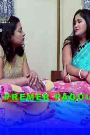 PREMER PAGOL (2021) Bamboo Flix Bengali Short Flim