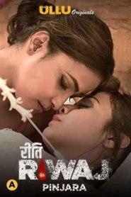 Riti Riwaj (Pinjara) Part 6 2021 S01 Hindi Complete Ullu Original Web Series