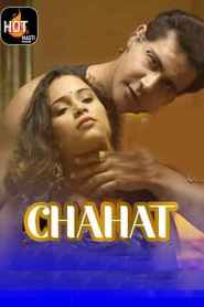 Chahat (2021) Hot Masti Originals Hindi Web Series Season 01