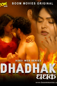 Dhadhak 2021 S01E02 Hindi Boommovies Original Web Series