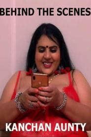 Kanchan Aunty BTS (2021) Nuefliks Orginals Hindi Hot Web Series Season 01
