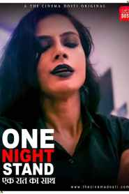 ONE NIGHT STAND (2021) CinemaDosti Hot Short Film