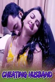 Cheating Husband (2021) Xprime Hindi Hot Short Film