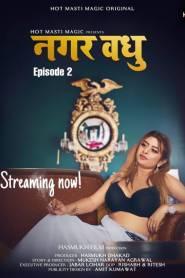 Nagar Vadhu Part 2 Hot Masti Originals Hot Web Serise Season 01