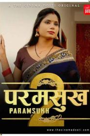 Paramsukh 2 2021 CinemaDosti Originals Hindi Short Film