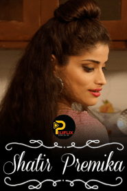Shatir Premika 2021 PiliFlix Hindi Short Film