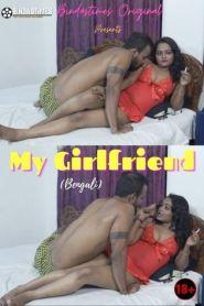 My Girlfriend 2021 BindasTimess Originals Bengali Short Film