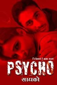 Psycho 2021 S02 Hindi KindiBox Orignal Complete Web Series