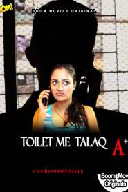 Toilet Mein Talaq 2021 BoomMovies Originals Hindi Short Film