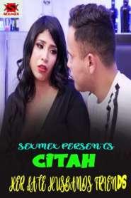 Citah Her Late Hujbands Friends (2021) Sexmex Originals Hot Short Film
