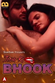 Jism Ki Bhook (2021) BumBam Originals Hindi Hot Web Serise Season 01 Episodes 03