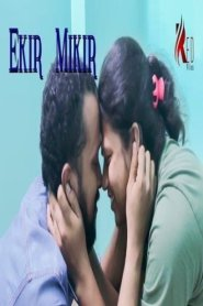 Ekir Mikir (2021) RedFlixs Originals Short Film