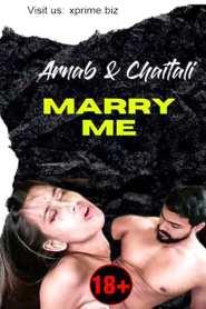 Marry Me (2021) Xprime Originals Hot Short Film