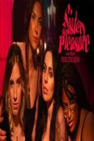 Sisters Of Pleasure 2021 English Short Film
