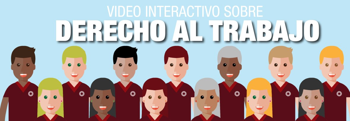 Video Interactivo Derecho al Trabajo