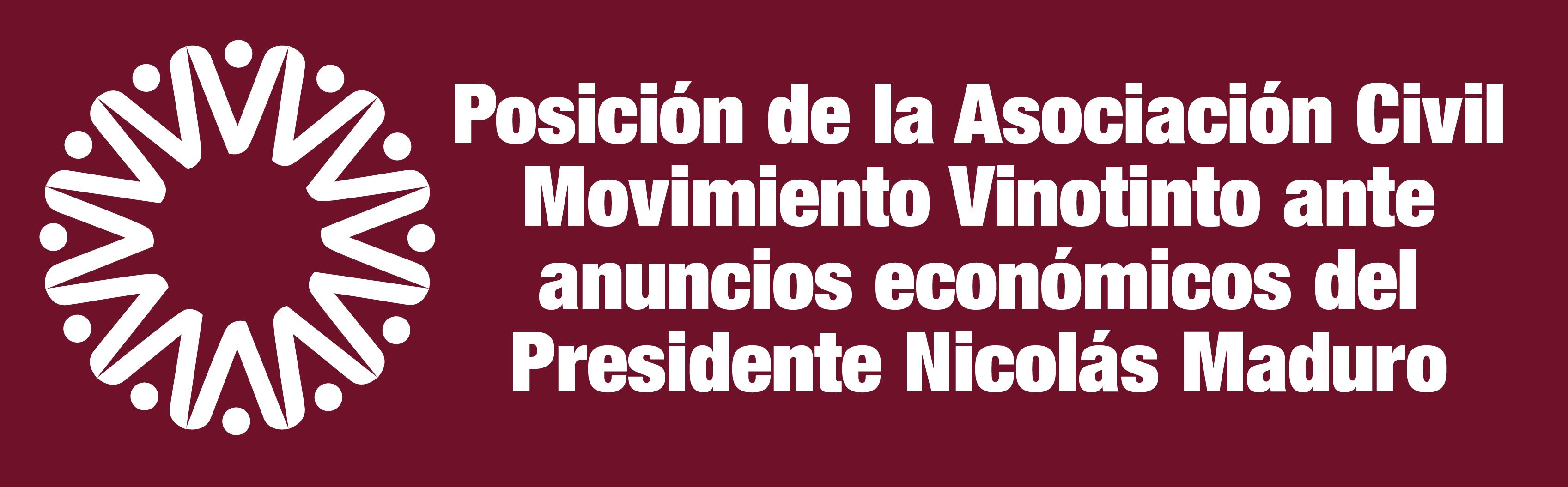 Posición de la Asociación Civil Movimiento Vinotinto ante anuncios económicos del Presidente Nicolás Maduro
