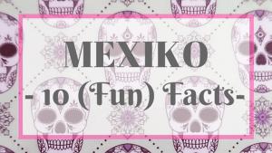 FunFactsMexiko - FunFactsMexiko