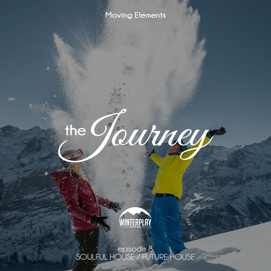 Moving Elements – The Journey E08 – Soulful House & Future House