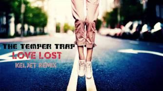The Temper Trap : Love Lost