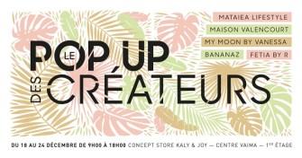 Le Pop Up Des Créateurs, un rendez-vous incontournable !