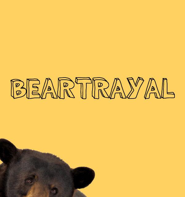 beartrayal // movita beaucoup
