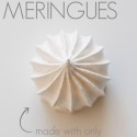faux meringues | movita beaucoup | made with only one egg white!