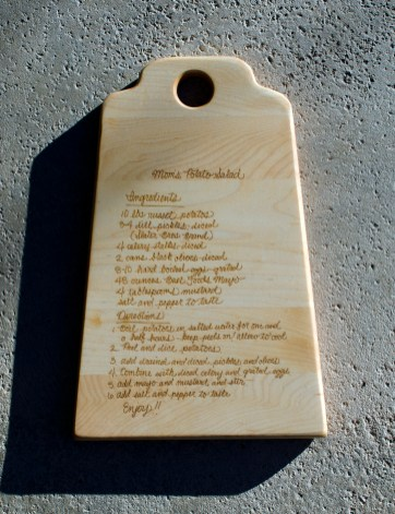 "Engraved 16 - 30. Recipe Board for Mom's Potato Salad. 9"" x 14"" x 3/4"". Commissioned Piece."
