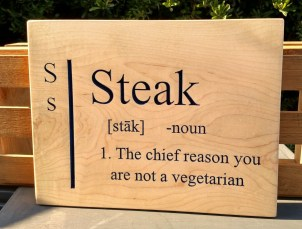 "CNC Sign 18 - 29 Steak. Hard Maple. 9"" x 12""."