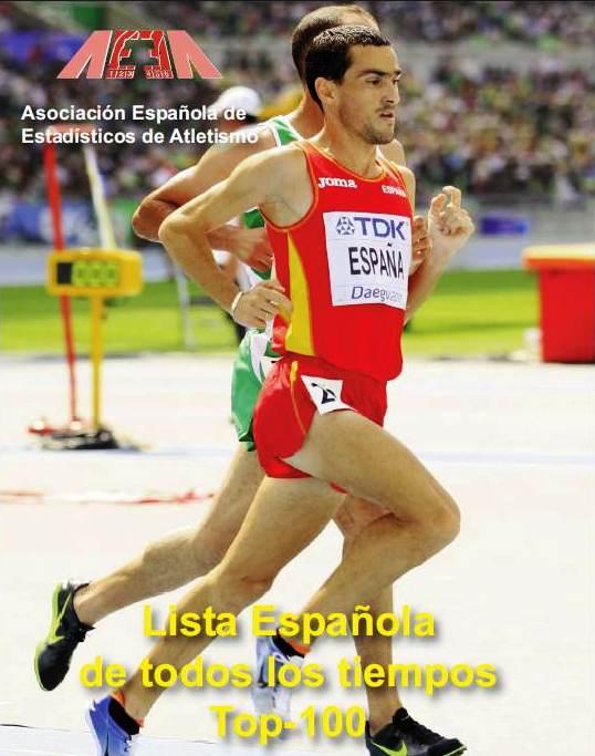 Federacion Española Atletismo Top100 Marcas españolas historia 31oct11