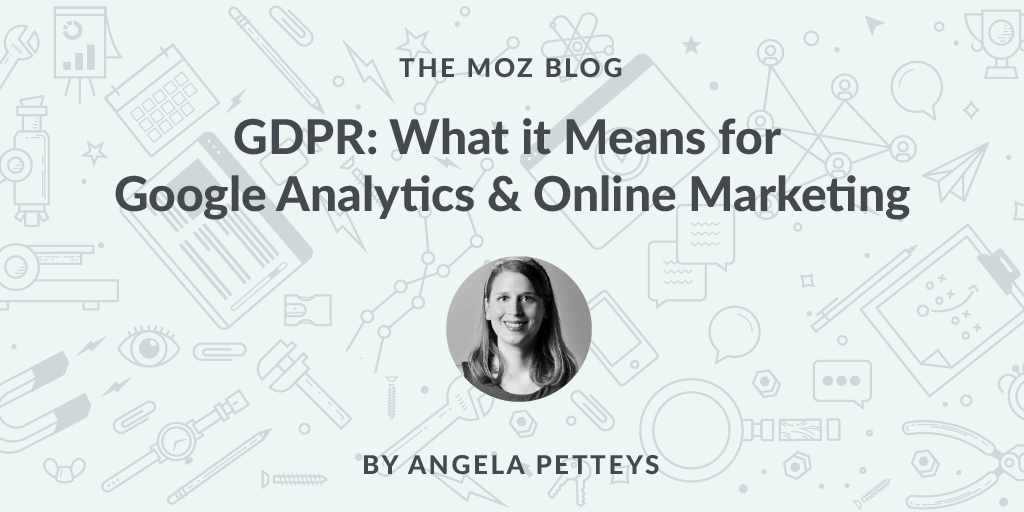 GDPR: What it Means for Google Analytics & Online