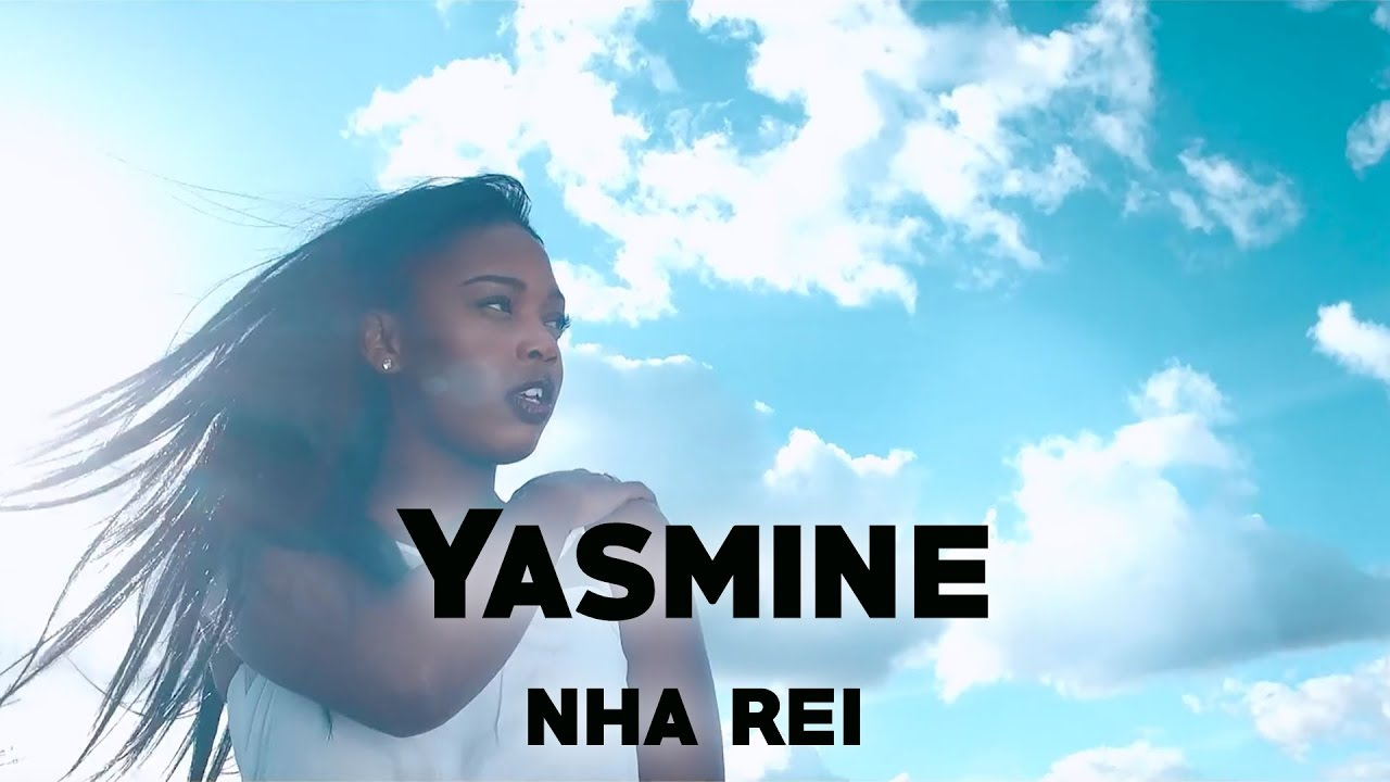 Yasmine – Nha Rei (Download mp3)