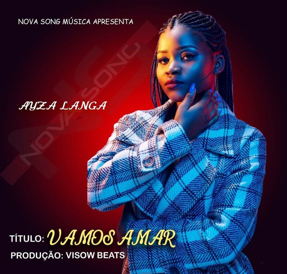 Ayza Langa – Vamos Amar (Download mp3 2020)