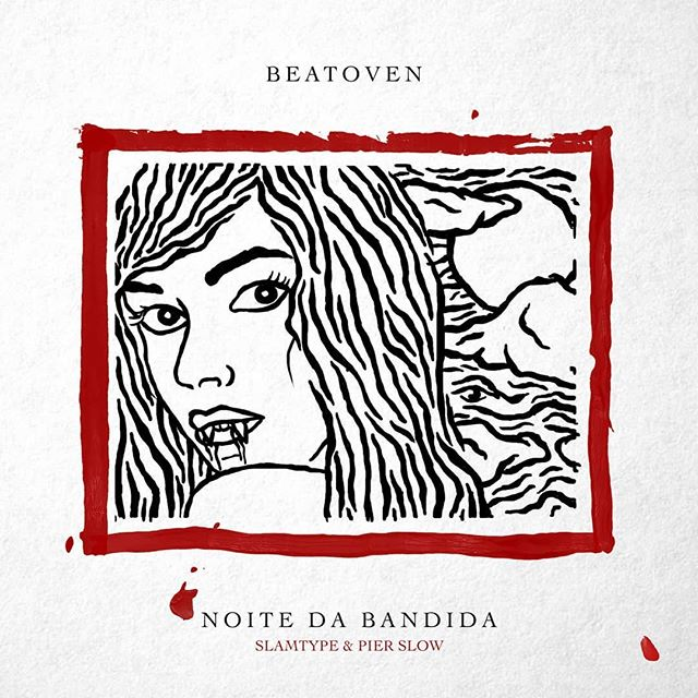 Beatoven feat. Slamtype & Pier Slow – Noite Da Bandida (Download mp3 2020)