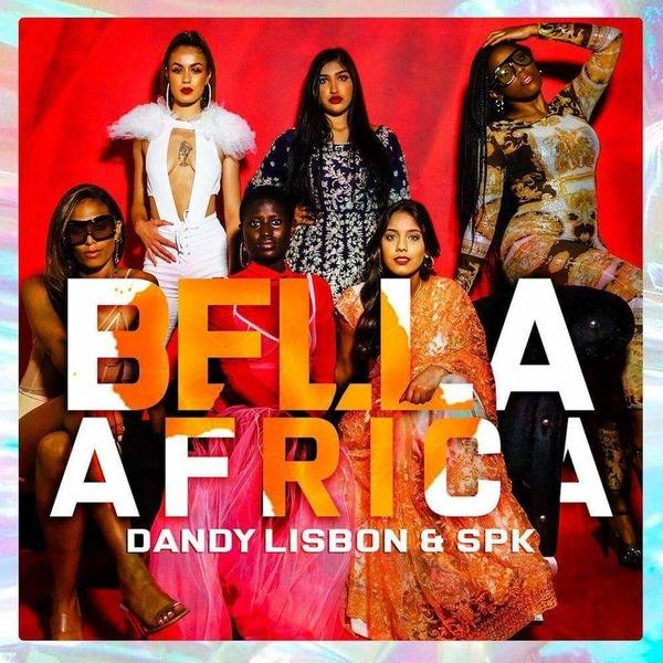 Dandylisbon & Spk – Bella Africa (Download mp3 2020)