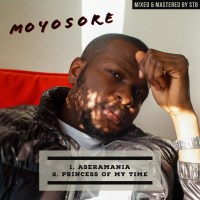 Music: Moyosore - Aseramania + Princess Of My Time