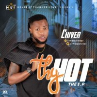 EP: Chiver - Thy HOT EP