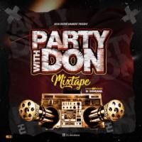 DJ DonDana – Party With The Don Mix