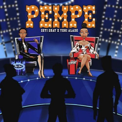 Seyi Shay Pempe Mp3 Download