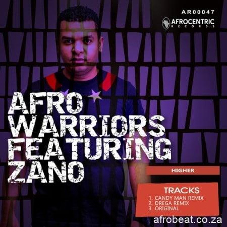 Afro-Warriors-E28093-Higher-Candy-Man-remix-ft.-Zano