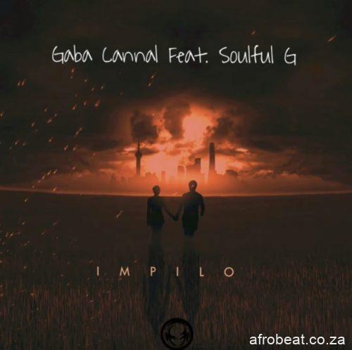 Gaba-Cannal-E28093-iMpilo-ft.-SoulfulG