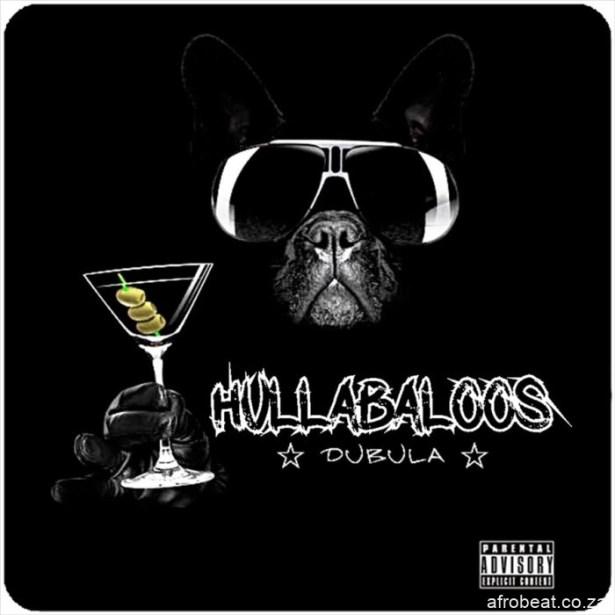Hullabaloos-E28093-Dubula
