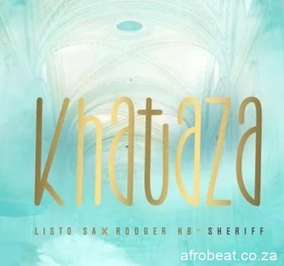 Listo-SA-Rodger-KB-Sheriff-–-Khathaza
