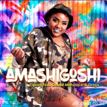 Tipcee-–-Amashigoshi-ft.-Dladla-Msuhunqisi-Drega