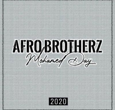 Afro-Brotherz-–-Mohamed-Day