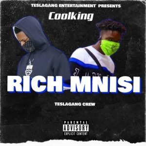 Coolking-E28093-Rich-Mnisi-Ft.-Teslagang-Crew