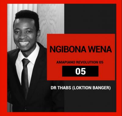 Dr-Thabs-–-Ngibona-Wena-Ft.-PVT-Vocalist