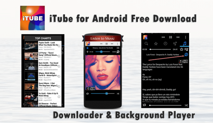 iTube for Android Free Download (Latest Version)